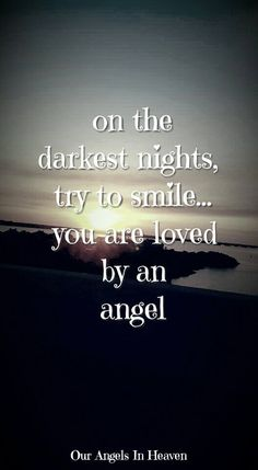 You are loved by an Angel                                                                                                                                                                                  More