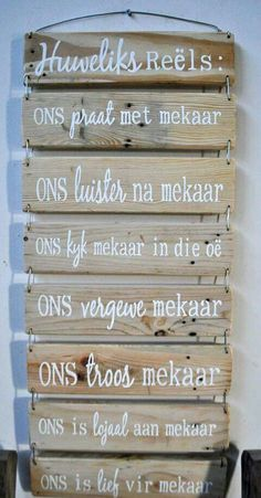Huweliksreëls Home Quotes And Sayings, Sweet Quotes, Sign Quotes, Wall Quotes, Afrikaanse Quotes, Cottage Signs, Decoupage Vintage, Life Thoughts, Empowering Quotes