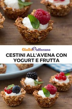 Baskets of oats filled with yogurt - Colorful, fragrant and tasty … the baskets of oats are prepared with a few simple ingredients, wit - Raw Food Recipes, Sweet Recipes, Dessert Recipes, Mini Desserts, Vegan Sweets, Healthy Sweets, Tortilla Sana, Gourmet Breakfast, Morning Food