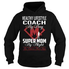 Healthy Lifestyle Coach Super Mom Job Title TShirt