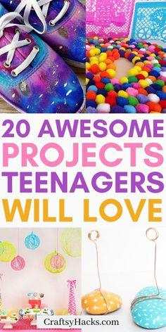 20 Projects for Teenagers