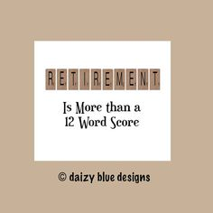 Check out our retirement card selection for the very best in unique or custom, handmade pieces from our shops. Funny Retirement Cards, Teacher Retirement, Retirement Parties, Retirement Ideas, Birthday Greeting Cards, Birthday Greetings, Scrabble Cards, Photo Store, Gifts For Office