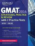GMAT 2014 strategies , practice, and review.