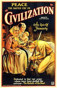 Civilization (1916). D: Reginald Barker, Thomas H. Ince, Raymond B. West. Selected in 1999.