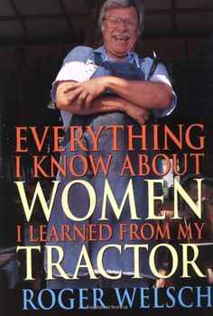 Worst Book Titles Ever/  Everything I Know About Women I Learned From My Tractor