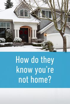 PIles of mail and unshoveled snow are telltale signs for a burglar that nobody is home. Don't make yourself an easy target! American Day, Best Home Security System, Home Safes, Amazing Destinations, Curb Appeal, Home Goods, Home Improvement, Target, Snow