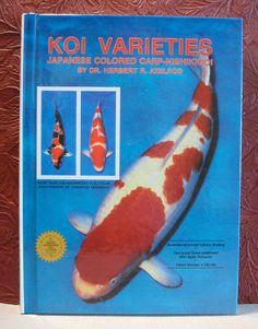Koi Varieties by Herbert R. Axelrod 1988 Hardcover Descriptions Color Photos