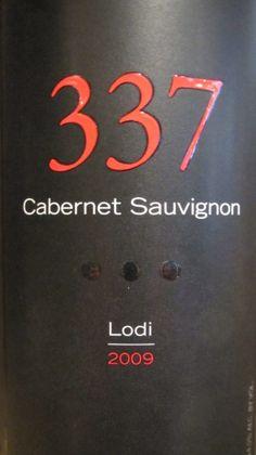 2009 337 Cabernet Sauvignon Lodi.  Another great wine from Lodi, CA!
