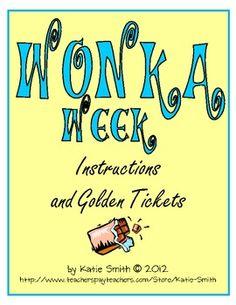 Wonka Week Golden Ticket Freebie -- End of Year Activity - Katie Smith - TeachersPayTeachers.com