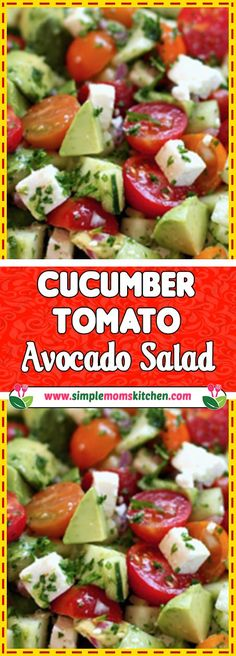 Are you so busy to make easy healthy recipes? You know you'll need this Cucumber Tomato Avocado Salad handy for those crazy busy days! Via Heart Healthy Recipes, New Recipes, Salad Recipes, Meatless Recipes, Dessert Recipes, Kids Cooking Recipes, Dinner Recipes For Kids, Sin Gluten, Avocado Salad
