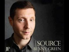 Benny Green - Little T (Source; 2011)