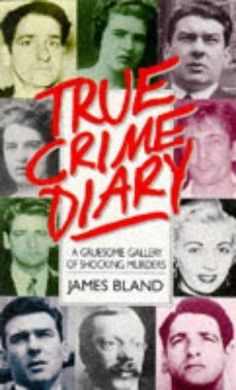 """""""True Crime Diary"""" av James Bland"""