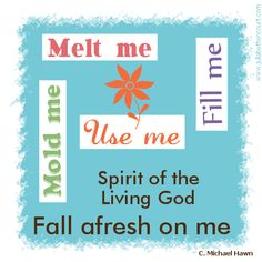 Spirit of the Living God Chorus Graphic :  #Inspirational  #quote
