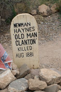 Marker for Newman Haynes Clanton at Boothill Graveyard in Tombstone, Arizona Old West Outlaws, Famous Tombstones, Tombstone Arizona, Cemetery Headstones, Into The West, Famous Graves, Mountain Man, Wild West, American History