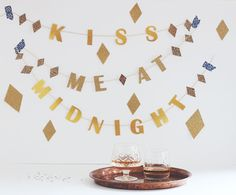 DIY Kiss Me At Midnight New Year's Eve Garland || Jade and Fern