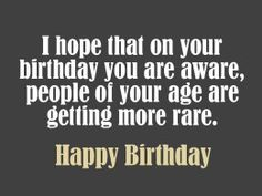 Birthday poem for someone of a distinguished age Birthday Poems, Birthday Messages, Birthday Greetings, It's Your Birthday, Birthday Wishes, Happy Birthday, Birthday Sayings, Good Morning Inspirational Quotes, Card Sayings