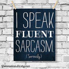 Dorm Decor Typographic Print Sarcasm Poster by GrammaticalArt