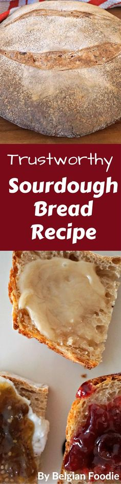 Try this Trustworthy Sourdough Bread Recipe ....there are links to helpful guides to lead you through the process. #sourdough #bread #DYI #healthy #healthyfood #cleaneatig #belgianfoodie #vegan #vegetarian