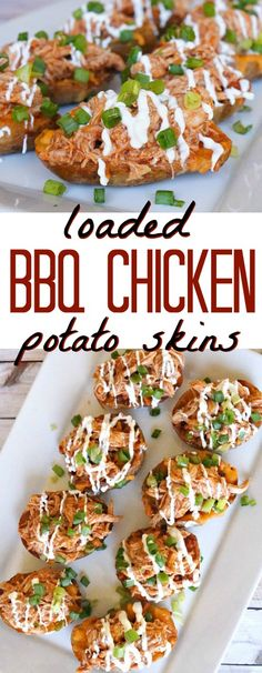 Loaded BBQ chicken potato skins. - OMG! These are such a tasty twist on the classic recipe, so good! I am totally making this appetizer idea for our next birthday party and football tailgate party!