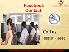 Have you contacted Facebook Contact number 1-888-514-9993? Remote support. 100% customer satisfaction. Online support. Our Facebook customer help team is capable to solve any kinds of issues regarding Facebook & see the result by calling on Facebook Contact number 1-888-514-9993. http://www.monktech.net/facebook-contact-help-line-number.html