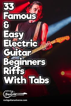 33 Famous & Easy Electric Guitar Beginners Riffs With Tabs – Rock Guitar Universe Guitar Solo, Music Guitar, Playing Guitar, Acoustic Guitar, Music Theory Guitar, Learning Guitar, Beginner Electric Guitar, Electric Guitar Lessons, Electric Guitars