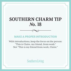 Tip #18: Make a proper introduction < Secrets to Southern Charm - Southern Living Mobile
