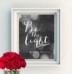 """INSTANT DOWNLOAD 8X10"""" Printable digital art file - Be the light - Matthew 5:14 verse - typography"""