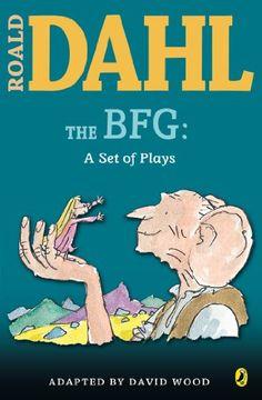 The BFG: A Set of Plays by Roald Dahl http://www.amazon.com/dp/0142407925/ref=cm_sw_r_pi_dp_LUmkub1N0Z1KY