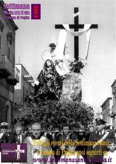Tutti gli eventi della Settimana Santa  a Canosa di Puglia, puoi seguirli su:  www.settimanasantacanosa.it
