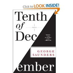 Tenth of December: Stories: George Saunders: 9780812993806: Amazon.com: Books