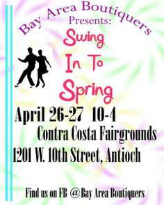 Swing into Spring - Bay Area Boutiquers https://www.facebook.com/events/1420646881524810/