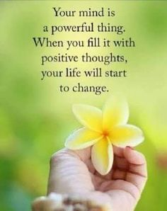 """Inspirational Quotes of the Day When You Fill Positive thoughts Your Mind Powerful Positive quote of the day inspirational sayings """"Your mind is a powerful Mind Power Quotes, Positive Thoughts Quotes, Happy Thoughts, Morning Positive Thoughts, English Thoughts, Positive People, Wisdom Quotes, Words Quotes, Me Quotes"""