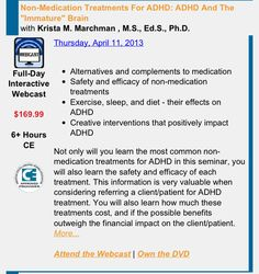 """Non-Medication Treatments for ADHD: ADHD and the ""Immature"" Brain"" with Krista M. Marchman, MS, .Ed.S.,Ph.D.  Pinned by SOS Inc. Resources http://pinterest.com/sostherapy."