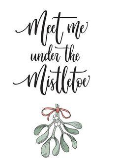 Printable Christmas Cards - Meet Me Under the Mistletoe Free Printable Christmas Cards, Cute Christmas Cards, Xmas Cards, Winter Christmas, Christmas Decorations, Christmas Ideas, Cricut Craft Room, Under The Mistletoe, Craft Gifts