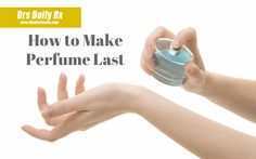 Drs. Daily Rx: How to Make Your Perfume Last All Day #TheDoctors #Beauty #Tips