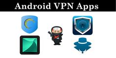 Top 10 Best VPN Apps For Android - 2016