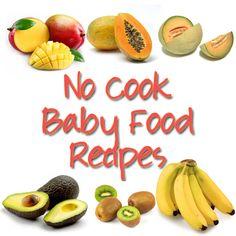 No Cook Baby Food Recipes