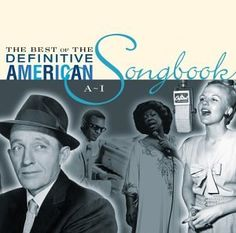 The Best of the Definitive American Songbook, Vol. 1:  A-... https://www.amazon.com/dp/B0000AQS3O/ref=cm_sw_r_pi_dp_x_VuByyb00GG9SP