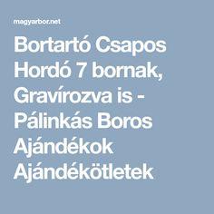Bortartó Csapos Hordó 7 bornak, Gravírozva is - Pálinkás Boros Ajándékok Ajándékötletek