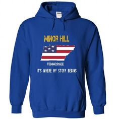 MINOR HILL It's Where My Story Begins T-Shirts, Hoodies, Sweatshirts, Tee Shirts (39.99$ ==► Shopping Now!)