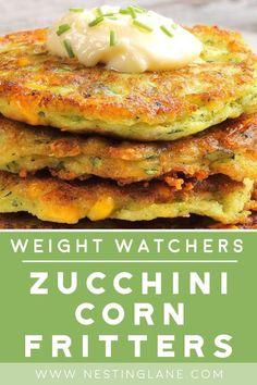 Weight Watchers Zucchini, Weight Watchers Sides, Weight Watchers Vegetarian, Weight Watchers Breakfast, Weight Watchers Meals, Zucchini Corn Recipe, Zucchini Corn Fritters, Zuchinni Recipes, Veggie Recipes