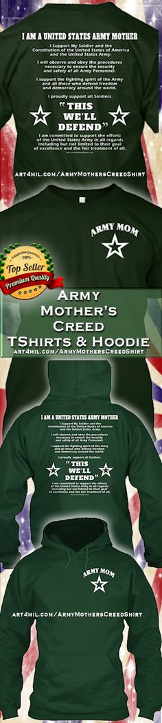 3 HOURS LEFT - Last Chance. Will NOT be relaunched. ARMY MOTHER'S CREED SHIRT & HOODIE #ArmyMom #ArmyMomShirts http://art4mil.com/ArmyMothersCreedShirt