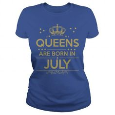 I Love QUEEN ARE BORN IN  JULY LIMITED EDITION Shirts & Tees