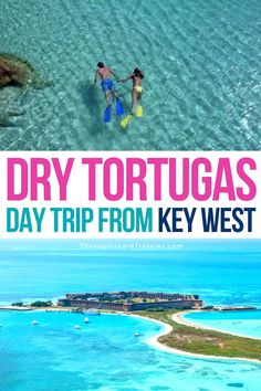 Dry Tortugas National Park Guide: Key West Day Trip, Camping & Snorkeling | Best Florida Beaches