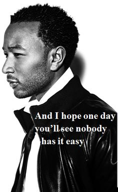 everybody knows what nobody really knows- john legend