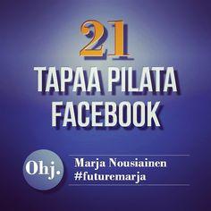 Kesä tulee! Somekohut ja somelomat. Tutustu 21 tapaan pilata oma ja muiden Facebook #facebook #kesäsome #perjantaileffa #futuremarja #somefi. Lue bloggaus marjanousiainen.com -> blogi. Suora linkki biossa.