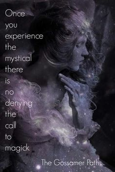Experiencing The Mystical….(The Witch Said What?) | Witches Of The Craft®