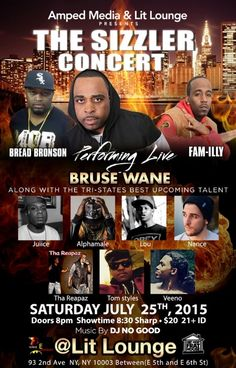 The Sizzler Concert ... Real Hip Hop On Deck.. Come see Bruse Wane Live In Concert !
