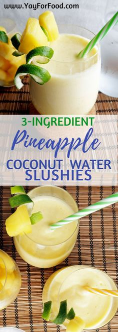 Refreshing pineapple coconut water slushies will quench your thirst and keep you cool during hot, summer days! A tasty, sweet, and tart drink that takes you less than 5 minutes to make! vegetarian | drinks | beverage | slush