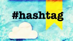 Hashtag Cos'è e come si usa